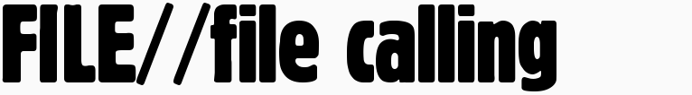 File magazine >> File Calling