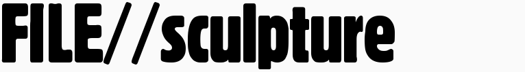 File magazine >> Sculpture